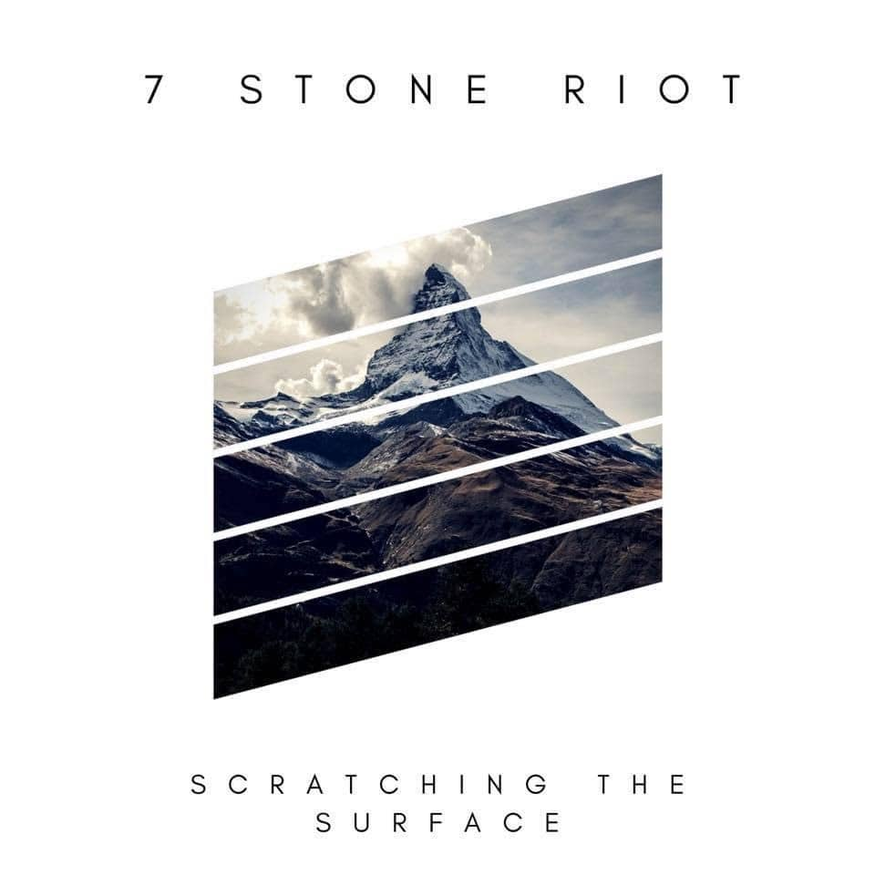 "7 Stone Riot ""Scratching The Surface"" EP"