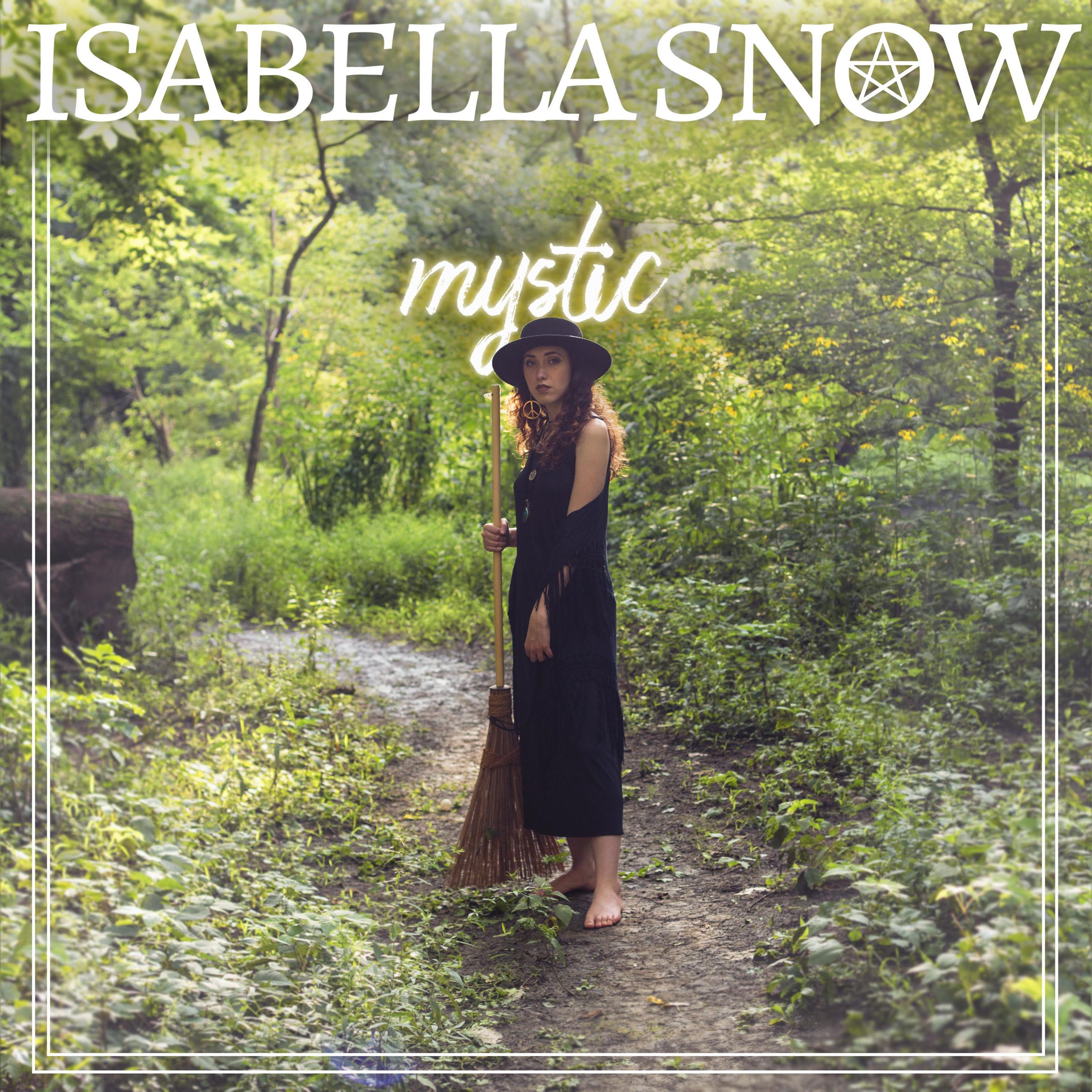 "Isabella Snow ""Mystic"" EP"