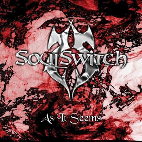 "SoulSwitch ""As It Seems"" EP"
