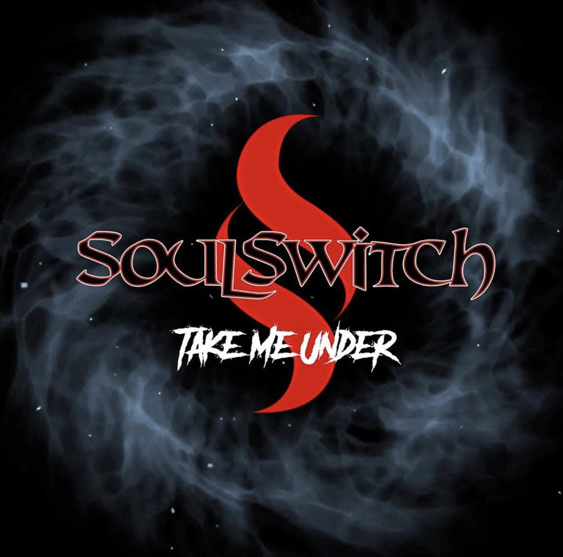 "SoulSwitch ""Take Me Under"""