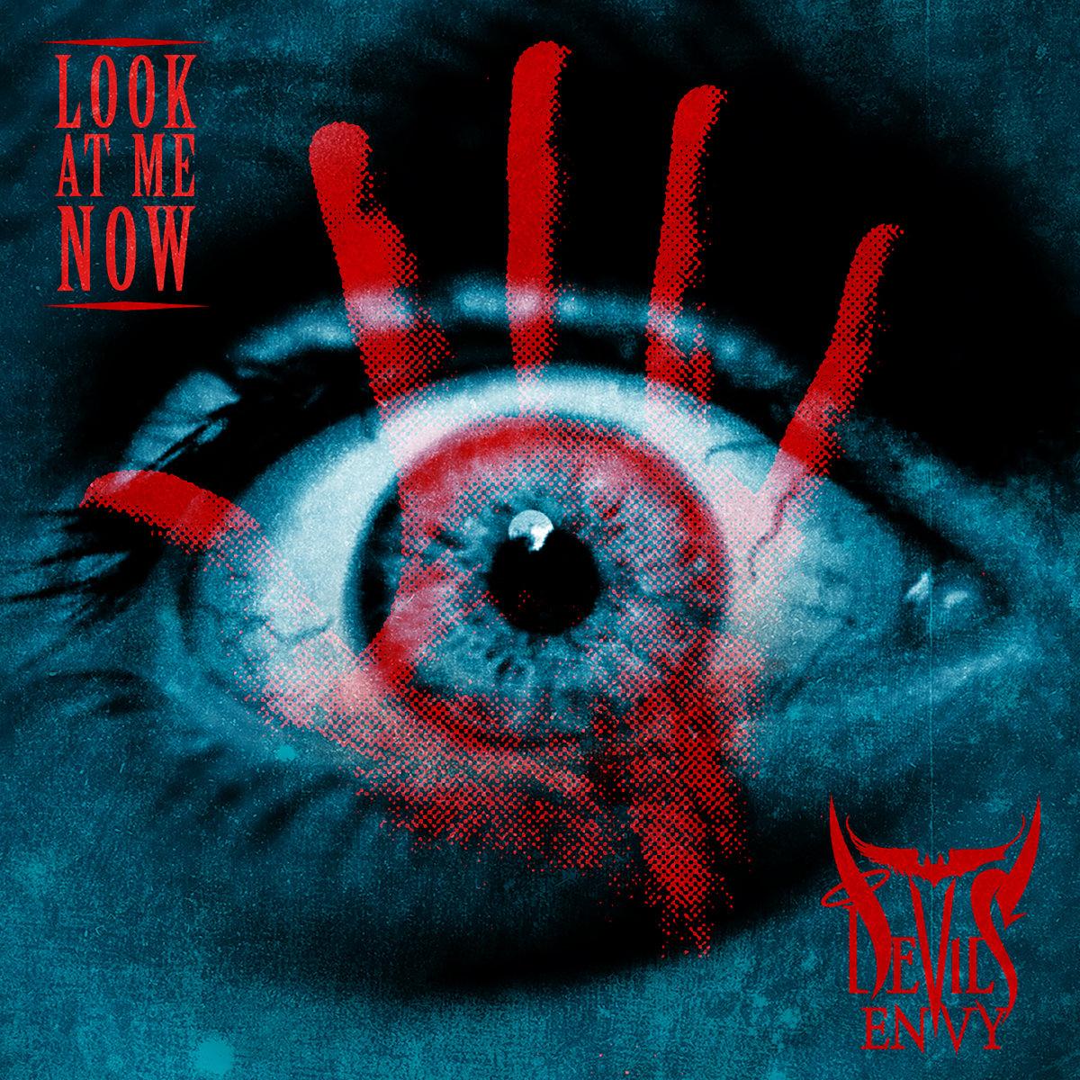 """Devils Envy """"Look At Me Now"""""""
