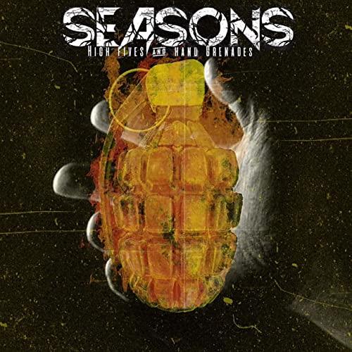 "Seasons ""High Fives And Hand Grenades"""